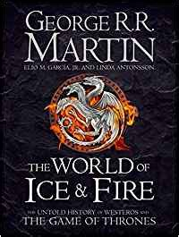 the world of ice 0007580916 the world of ice and fire song of ice fire amazon es george r r martin libros en idiomas