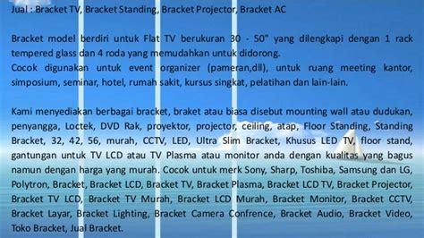 Bracket Tv Lcd Led Plasma Bandung 0818 0927 9222 bpk yogie bracket tv bandung bracket