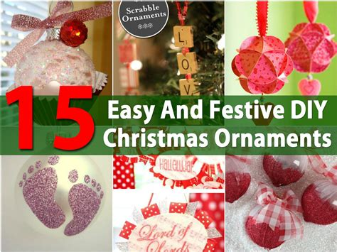 how to make christmas decorations at home easy 15 easy and festive diy christmas ornaments diy crafts