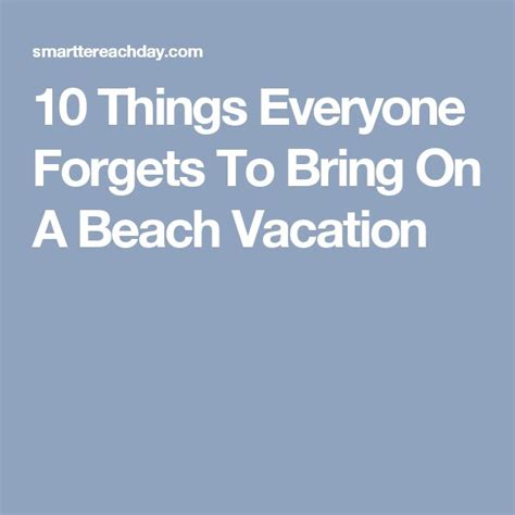 7 Things To Bring Cing by 10 Things Everyone Forgets To Bring On A Vacation