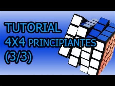 tutorial cubo rubik para principiantes c 243 mo hacer el cubo de rubik 4x4 principiantes 3 3 youtube