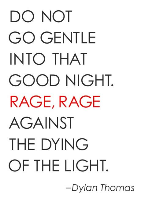 Rage Rage Against The Dying Of The Light Meaning by 17 Best Images About Yasss Honey On Theater Black Denim And Traditional Dresses