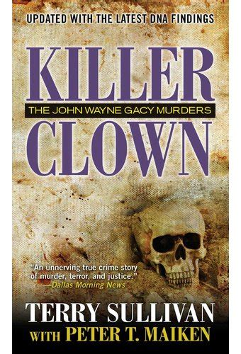 the clown forest murders books killer clown the wayne gacy murders book 2013 by