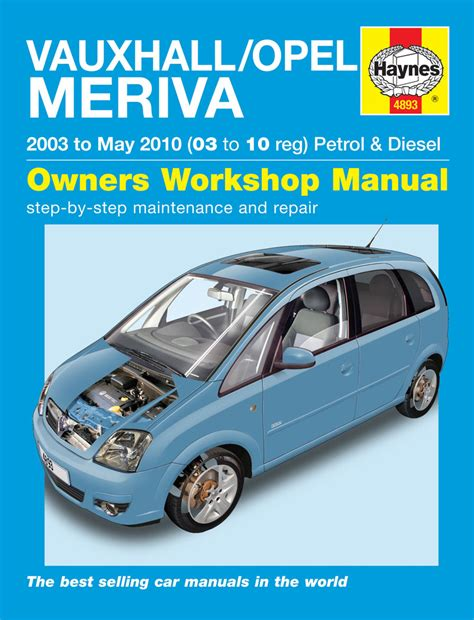 haynes workshop manual vauxhall opel meriva 03 to 10 ebay