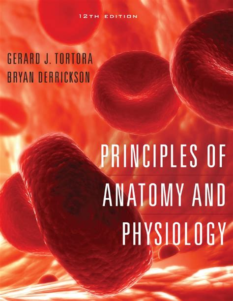 anatomy and physiology from science to life ebook principles of anatomy and physiology 12th edition