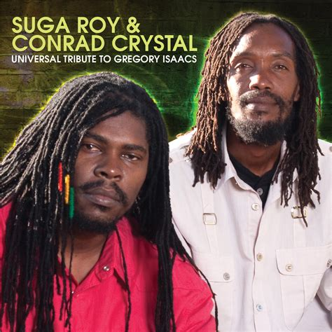 Front Door Gregory Isaacs The Remembering Gregory Isaac Through Song Suga Roy Conrad Front Door