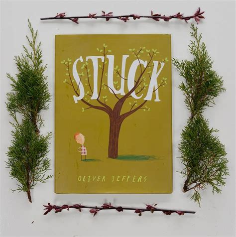 stuck picture book ben brick what i learned in the field