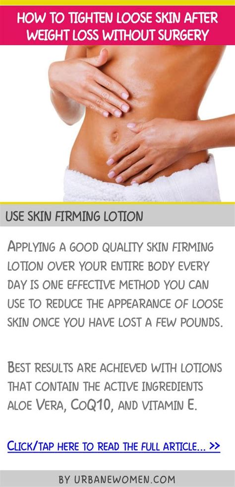How To Tighten Skin After Weight Loss by How To Tighten Skin After Weight Loss Without