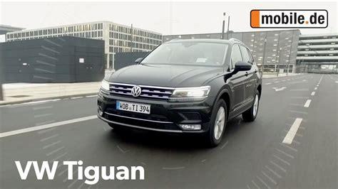 auto mobili de auto test volkswagen tiguan ii ab 2015 mobile de