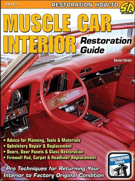 auto upholstery books muscle car interior restoration guide upholstery repair