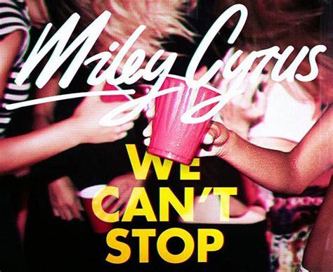 miley cyrus we cant stop lyrics miley cyrus we can t stop lyrics genius