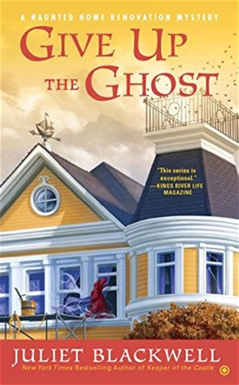 give up the ghost haunted home renovation mystery 6 by