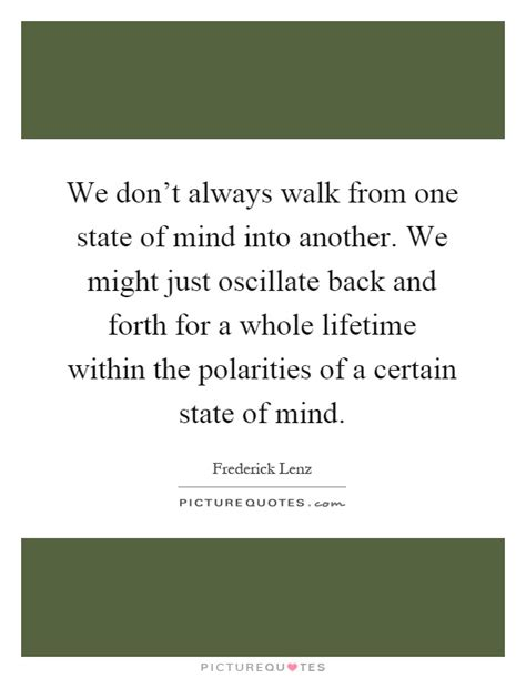 single state of mind books we don t always walk from one state of mind into another