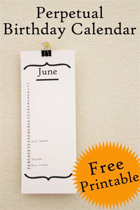 make perpetual birthday calendar free birthday calendar printable 30 minute crafts