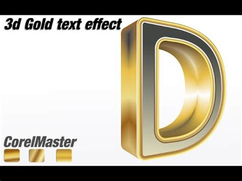 tutorial corel draw x4 3d text coreldraw tutorial how to make 3d gold text effect youtube