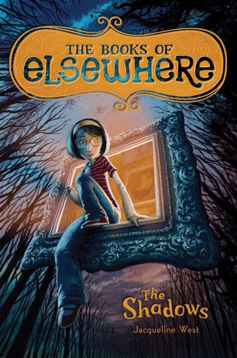 themes in the book elsewhere junior library guild the shadows the books of elsewhere