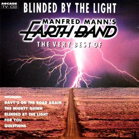 Blinded By The Light Song by Blinded By The Light The Best Of The Manfred Mann S