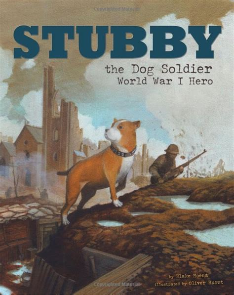 Sgt Stubby Book Win Sgt Stubby An American Prize Pack Us Ends 3 19 Stubbymovie