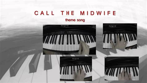 theme music call the midwife quot call the midwife quot theme song digital piano youtube