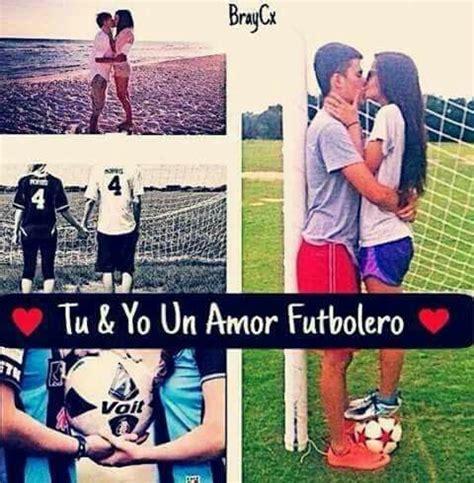 Imagenes De Amor Futbolero Tumblr | tu y yo un amor futbolero frases de f 218 tbol soccer