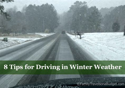 8 Tips For Winter by 8 Tips For Winter Driving Family Travels On A Budget