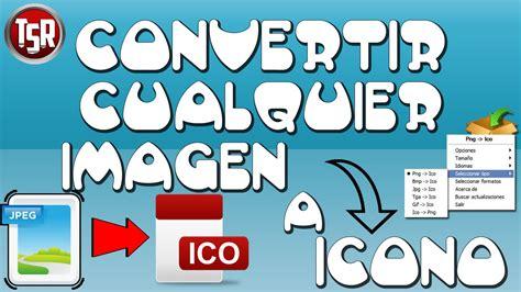 Convertir Imagenes Jpg A Iconos | convertir im 225 genes a icono dos m 233 todos jpg a ico
