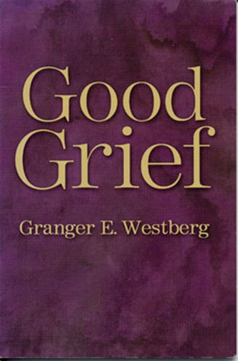 grief demystified an introduction books grief by granger westberg