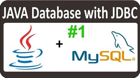 tutorial java jdbc java jdbc tutorial for beginners set up mysql database