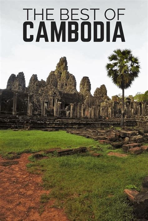 top places  visit  cambodia   broken backpack