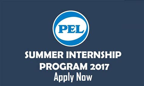 Summer Internship 2017 Deadlines For Application Mba by Pel Summer Internship Program May 2017