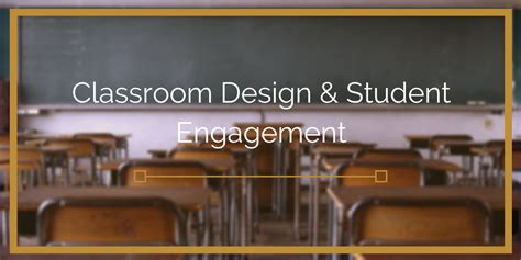 does classroom layout affect student engagement the flocabulary blog