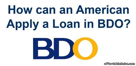 banco de oro housing loan how can an american apply a loan in bdo philippines banking 29612