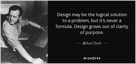 design is a solution to a problem millard sheets quote design may be the logical solution