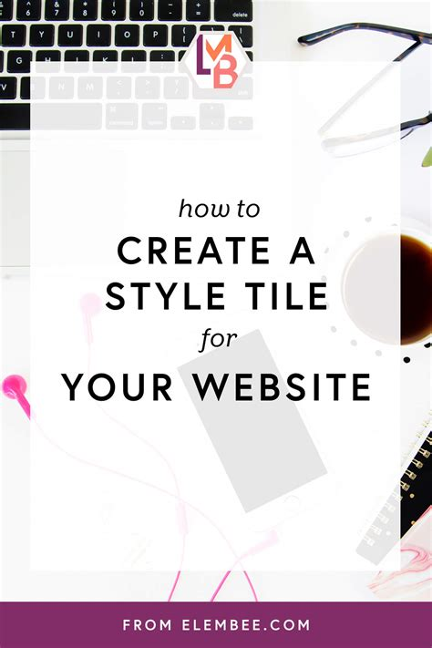 how to start a brand how to create a brand board or style tile for your website