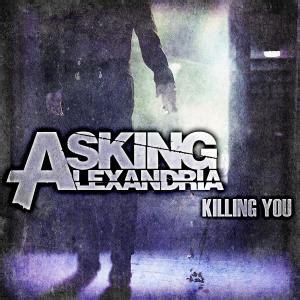 Killing You review asking alexandria killing you new