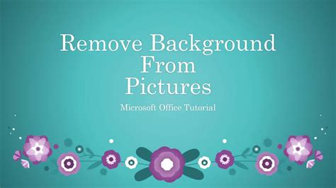how to remove background from picture in word how to remove background from pictures in word excel