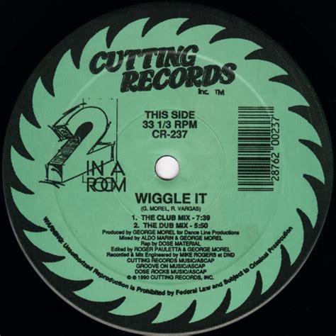 2 in a room wiggle it vinyl