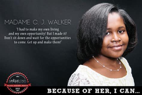 Madam C J Walker madam c j walker because of them we can