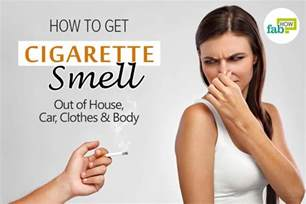 how to get cigarette smell out of house car clothes and