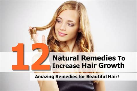 12 remedies to increase hair growth