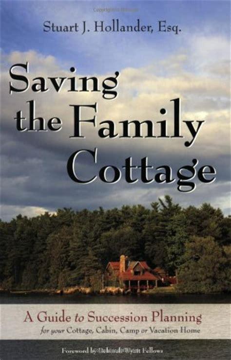 Stuart J Hollander Author Profile News Books And Saving The Family Cottage