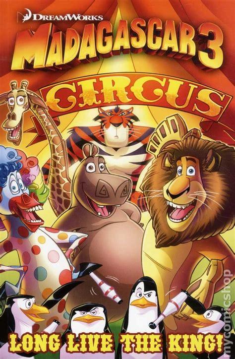 the circus series 1 madagascar 3 circus gn 2012 ape live the king comic