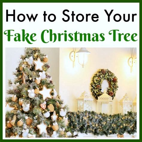how to store your fake christmas tree to keep it in great
