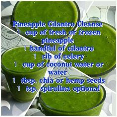 Cilantro Kidney Detox Recipe by 1000 Images About Home On Cilantro