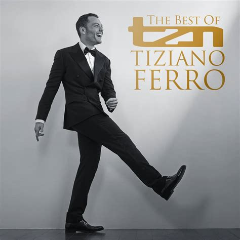 tiziano ferro tzn the best of tiziano ferro tzn the best of tiziano ferro album cover e tracklist