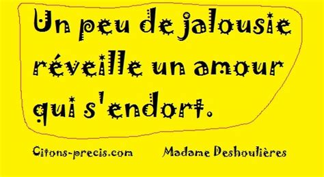 Qui Dit Jalousie Dit Amour by 15 Citations Sur La Jalousie Citons Precis Citations