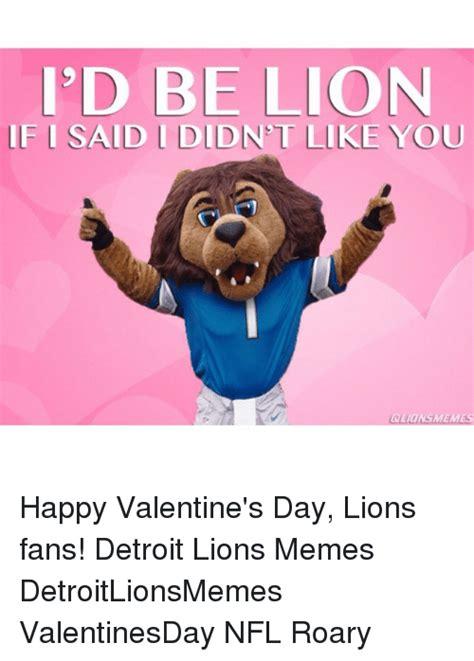 Happy Valentine Meme - funny detroit detroit lions memes and nfl memes of 2016