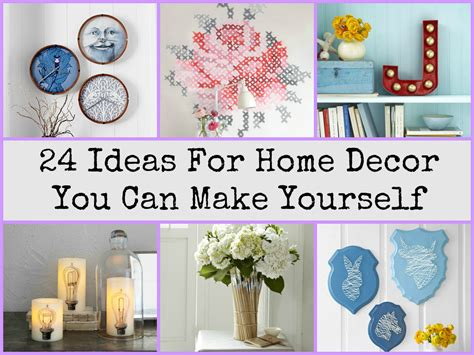 24 ideas for home decor you can make yourself