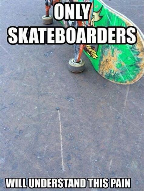 Skateboarding Memes - skate memes 28 images roller skating meme 23 funniest skateboarding meme pictures of all