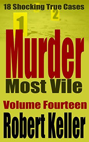 free portland volume 18 books murder most vile volume 14 18 shocking true crime murder